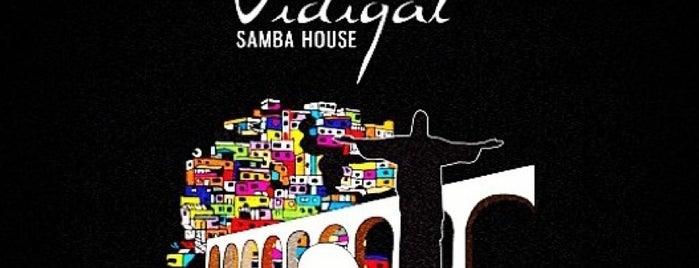 Vidigal Samba House is one of Nightlife & Pubs.