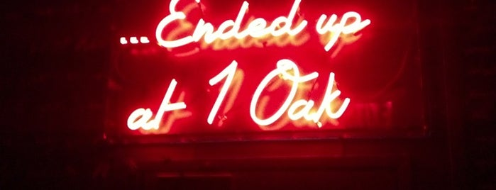 1 OAK is one of Nightlife to go.