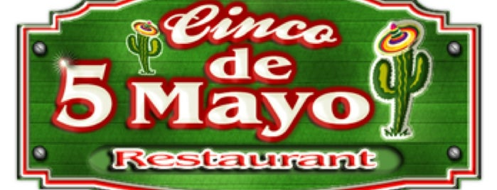 Cinco de Mayo Restaurant is one of Places I want to eat!.