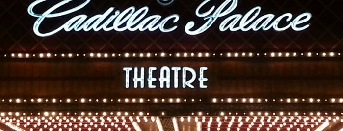 Cadillac Palace Theatre is one of Chicago Palace Places To Go.