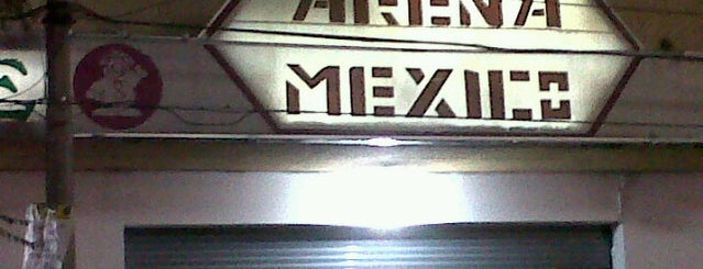 Arena México is one of Mexico.