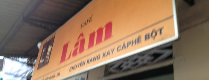 Cafe Lâm is one of Cafe or Coffee Shop.