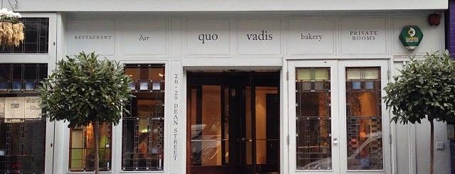 Quo Vadis is one of London Restaurants.