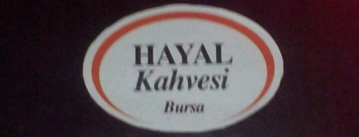 Hayal Kahvesi is one of Bursa- Silkworm List1.