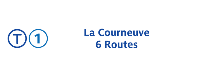 Station La Courneuve – Six Routes [T1] is one of Tramway T1.