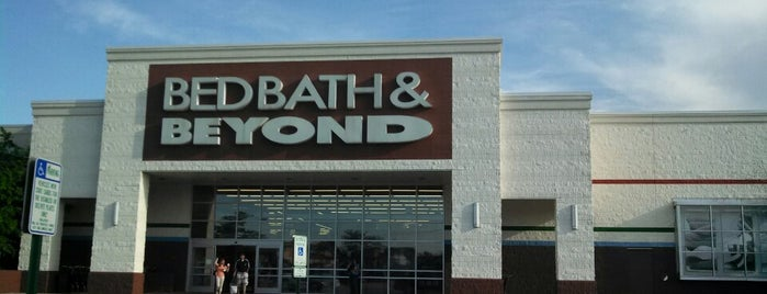 Bed Bath & Beyond is one of My Faves.