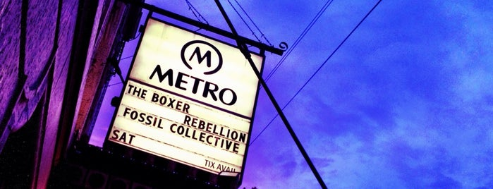 Metro is one of Rock and Roll Chicago.