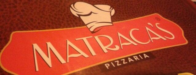 Matraca's Pizzaria is one of Não se iluda.