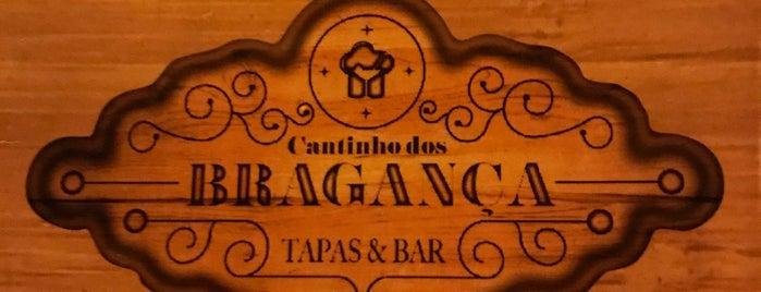 Cantinho dos Bragança is one of Tapas / Petiscos.