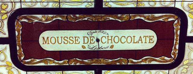 Café Mousse De Chocolate is one of Lisbon Favourites.