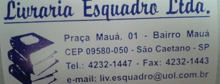 Livraria Esquadro is one of Instituto Mauá de Tecnologia.
