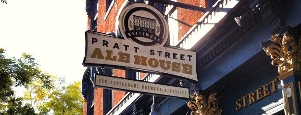 Pratt Street Ale House is one of Pubs Breweries and Restaurants.