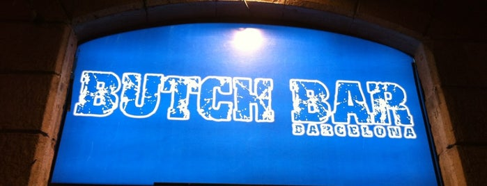 Butch Bar is one of Barcelona.
