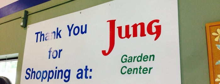 Jung's Garden Center is one of My Faves.