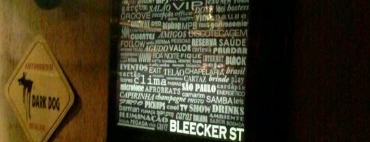 Bleecker St. is one of Eu super recomendo - SP.
