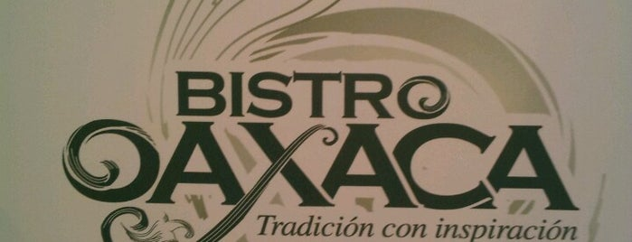 Bistro Oaxaca is one of Lo mejor en Col. Juárez CDMX.