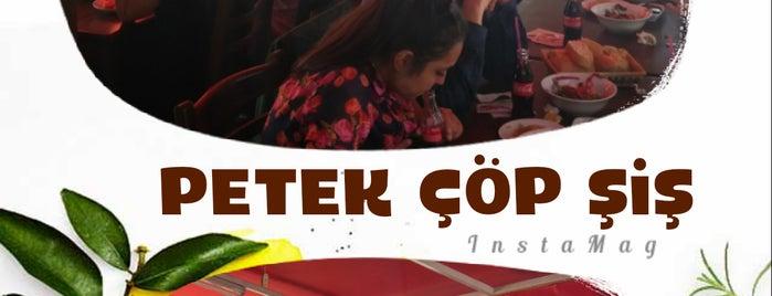 Petek Çöp Şiş is one of Yemede yanında yat....