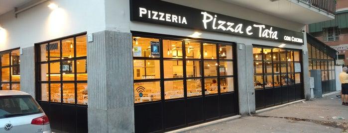Pizza E Tata is one of Pizzerie Alta Qualità.