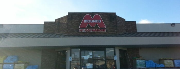 Mounds Pet Food Warehouse is one of My Faves.