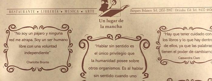Un Lugar De La Mancha is one of CDMX.