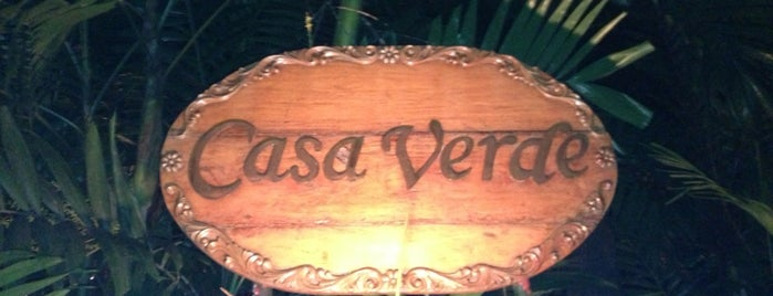 Casa Verde is one of I want to eat, drink and be merry....