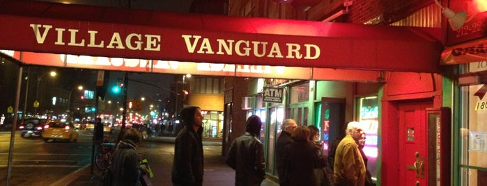 Village Vanguard is one of West-Greenwich village.