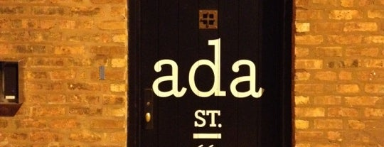 Ada Street is one of Chicago Food Love.