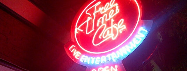 Free Times Cafe is one of Come For A Drink Stay For The Music.