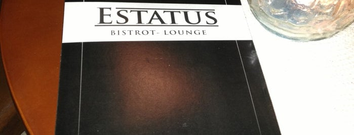 Estatus - Bistrot & Lounge is one of Top 10 restaurants when money is no object.