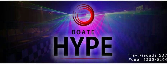 Boate HYPE is one of Casas Noturnas e Bares.