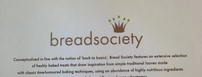 Bread Society is one of Cafes and Tea Rooms.