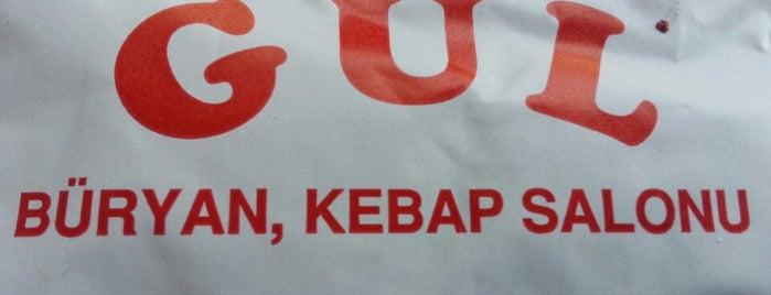 Gül Büryan Kebap is one of İstanbul Avrupa.