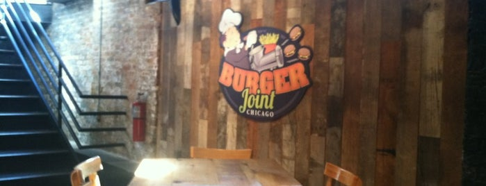 Burger Joint Chicago is one of Places I frequent.