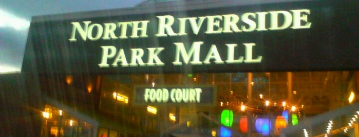 North Riverside Park Mall is one of favorites.