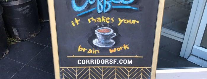 Corridor is one of SF food.