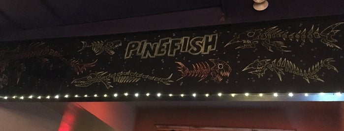 Pinefish is one of Restaurants.