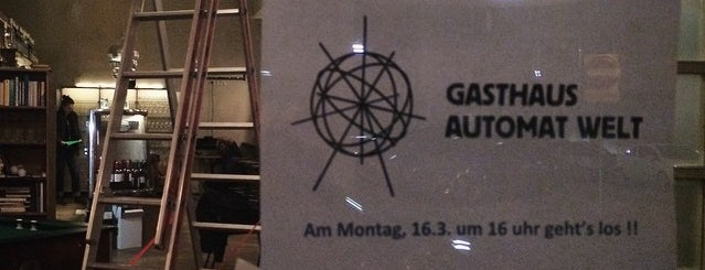 Gasthaus Automat Welt is one of Todo neue Hood.