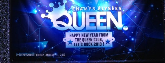 Le Queen is one of Night club in Paris.
