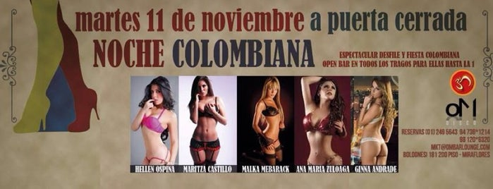 OM DISCO Lounge is one of Route with more Hot Lingerie parades in Lima.