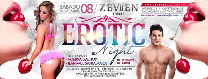Zeven Bar & Disco is one of Route with more Hot Lingerie parades in Lima.