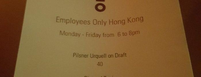 Employees Only is one of Hong Kong.