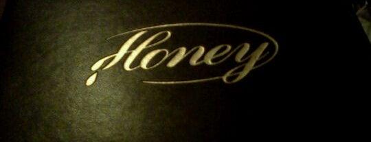 Honey is one of Favorite Nightlife Spots.