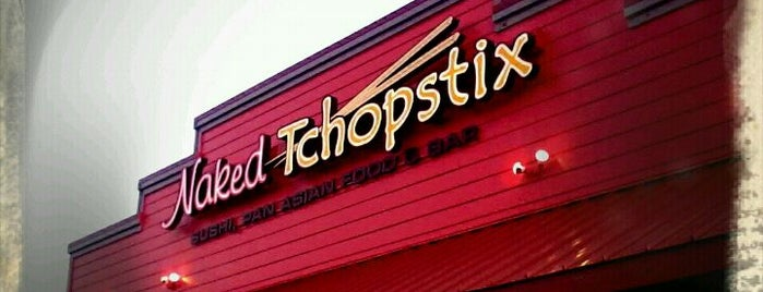 Naked Tchopstix is one of Fort Wayne Food.