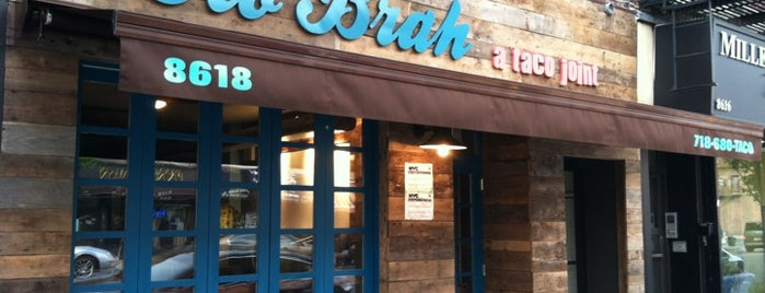 Ho' Brah Taco Joint is one of Bay ridge.