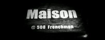 Maison is one of New Orleans Bars.
