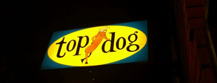 Top Dog is one of Things you must do before you leave campus.