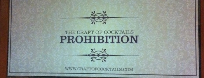 Prohibition is one of My Favorite Places.