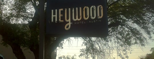 Heywood Hotel is one of The 15 Best Hotels in Austin.