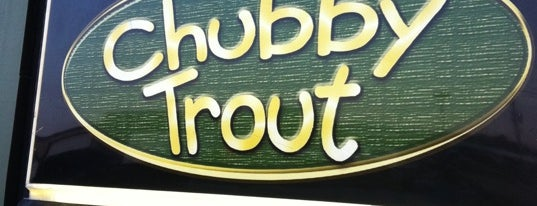 The Chubby Trout is one of 20 favorite restaurants.