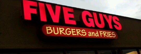 Five Guys is one of My Faves.